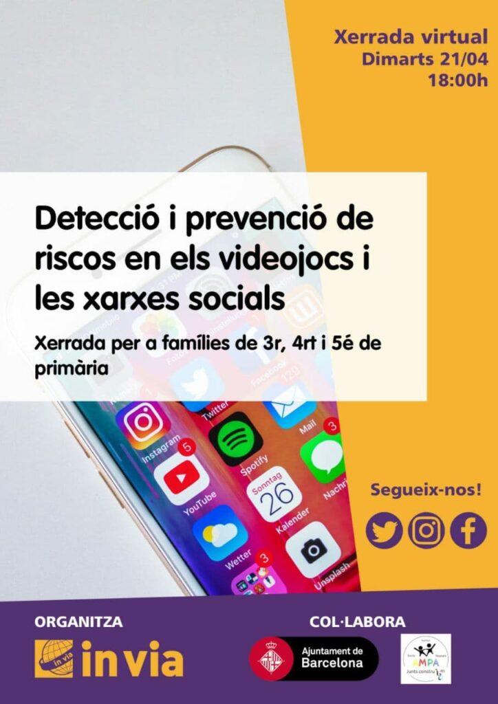 Detecció i prevenció de riscos en els videojocs i les xarxes socials.